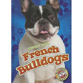 French Bulldogs by Mari C Schuh - 9781626172395 Book