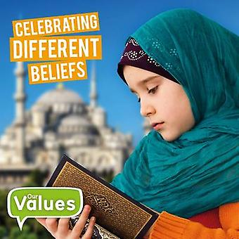 Celebrating Different Beliefs by Steffi Cavell-Clarke - 9781786371126
