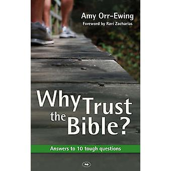 Why Trust the Bible? - Answers to 10 Tough Questions (New larger forma