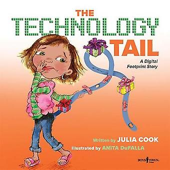 The Technology Tail - A Digital Footprint Story by Julia Cook - 978194