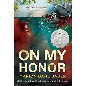 On My Honor by Marion Dane Bauer - Marion Dane Bauer - 9780547722405