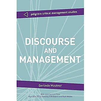 Discourse and Management: Critical Perspectives (The Palgrave Critical Management Studies Series)