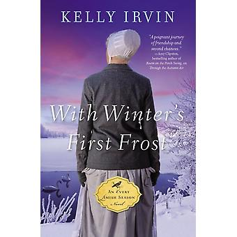 With Winters First Frost by Irvin Kelly Irvin