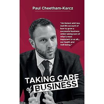 Taking Care of Business by CheethamKarcz & Paul