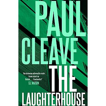 Laughterhouse by Paul Cleave