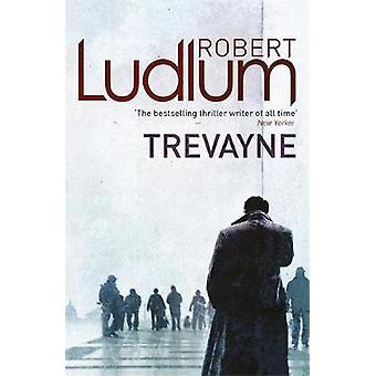 Trevayne by Ludlum & Robert