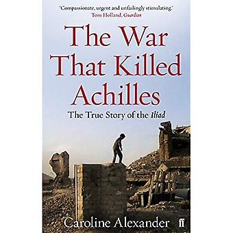 La guerra che uccise Achille