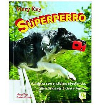 KNS Ediciones Super Dog (Dogs , Training Aids , Behaviour)