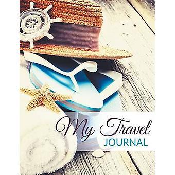 My Travel Journal by Publishing LLC & Speedy