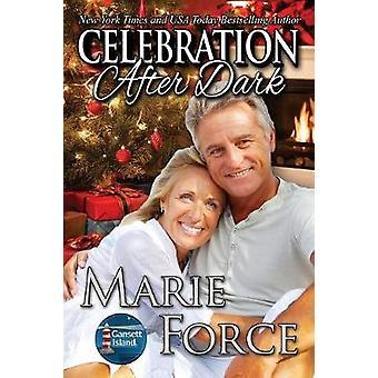 Celebration After Dark Gansett Island Series Book 14 by Force & Marie