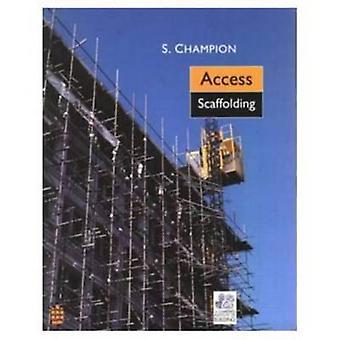 Access Scaffolding von Stewart Champion