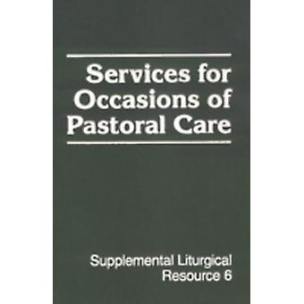 Services for Occasions of Pastoral by null