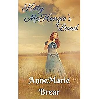 Kitty McKenzies Land by Brear & AnneMarie