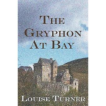 The Gryphon at Bay by Turner & Louise