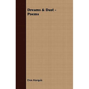 Dreams  Dust  Poems by Marquis & Don