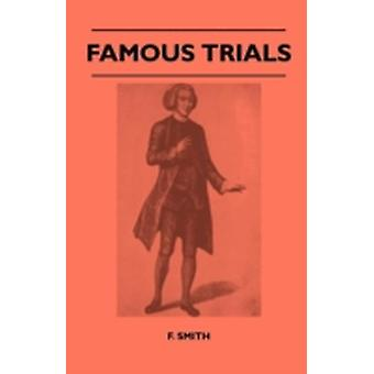 Famous Trials by Smith & F.