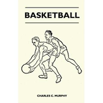 Basketball by Murphy & Charles C.