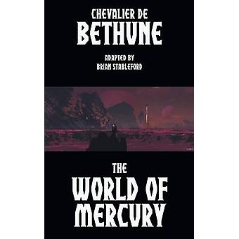 The World of Mercury by Bethune & Chevalier de