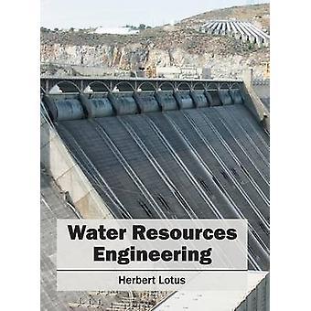Water Resources Engineering by Lotus & Herbert
