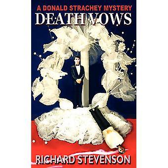 Death Vows by Stevenson & Richard