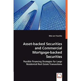 Assetbacked Securities and Commercial Mortgagebacked Securities by von Troschke & Otto