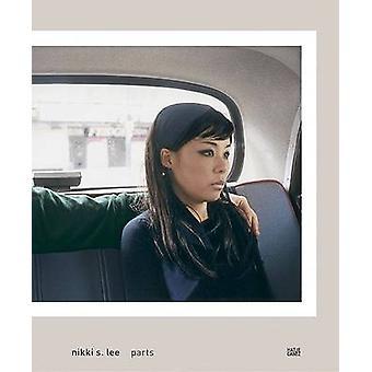 Nikki S. Lee - Parts by RoseLee Goldberg - 9783775716727 Book