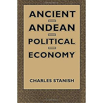 Ancient Andean Political Economy by Charles Stanish - 9780292729452 B