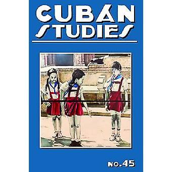 Études cubaines - No 45 par Alejandro de la Fuente - 9780822944638 Livre