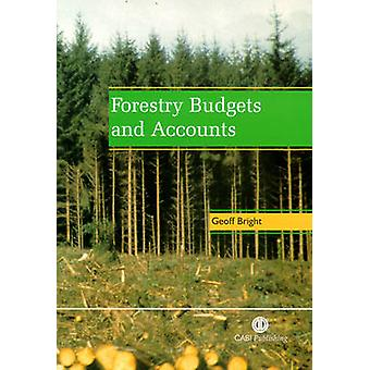 Forestry Budgets and Accounts by G.A. Bright - 9780851993287 Book