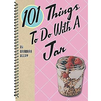 101 Things to Do with a Jar by Barbara Beery - 9781423651246 Book