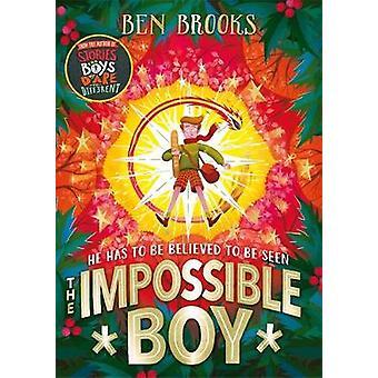 The Impossible Boy von Ben Brooks - 9781786540997 Buch