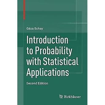 Introduction to Probability with Statistical Applications - 2016 (2nd