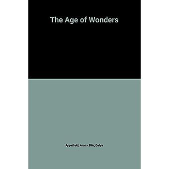 The Age of Wonders by Aron Appelfeld - 9780704301795 Book