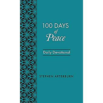 Book - 100 Days of Peace by Stephen Arterburn - 9781628624960 Book
