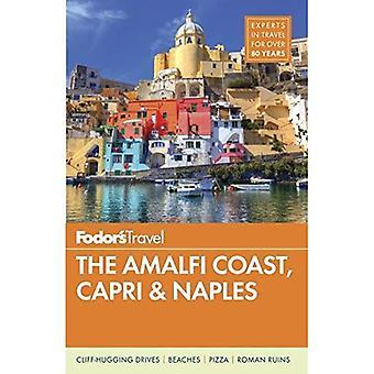 Fodor's the Amalfi Coast, Capri and Naples