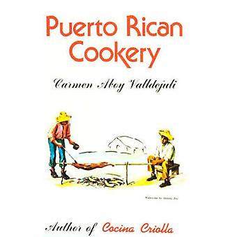 Puerto Rican Cookery (8th) by Carmen Aboy Valldejuli - 9780882894119