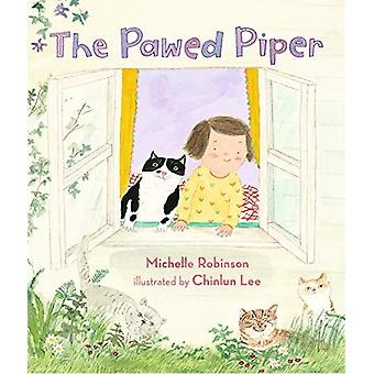 The Pawed Piper by Michelle Robinson - 9781406368604 Book