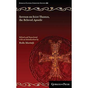 Sermon on Saint Thomas - the Beloved Apostle - A Syriac Catholic Paneg
