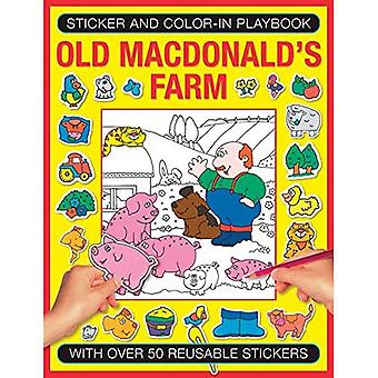 Sticker and Colour-in Playbook: Old MacDonald's Farm (Sticker and Color-in Playbook)