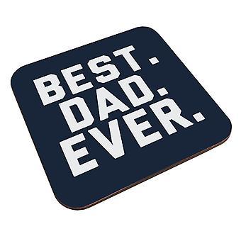 Best Dad Ever Coaster