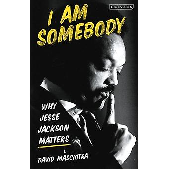 I Am Somebody by Masciotra & David Independent Scholar & USA