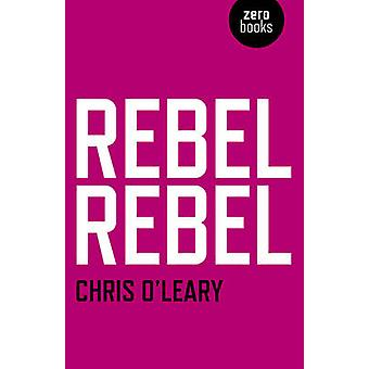 Rebel Rebel All the songs of David Bowie from '64 to '76