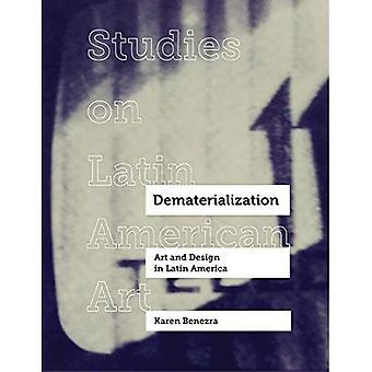 Dematerialisatie: Kunst en Design in Latijns-Amerika (Studies on Latin American Art)