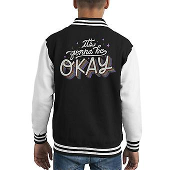 Its Gonna Be Okay Kid's Varsity Jacket