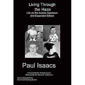 Living Through the Haze 2nd Edition by Paul Isaacs - 9781783823130 Bo