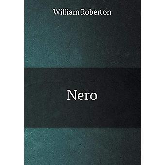 Nero by William Roberton - 9785519297271 Book