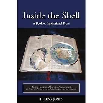 Inside the Shell: A Book of Inspirational Prosa
