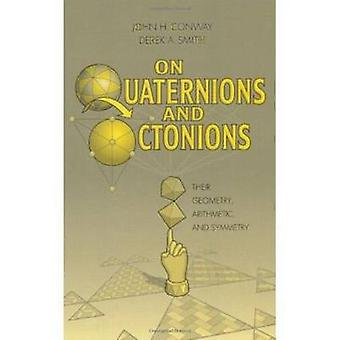 On Quaternions and Octonions by Conway & John H.