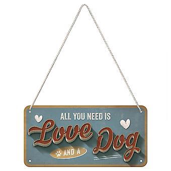 Allt du behöver är kärlek och en hund vintage design hängande skylt