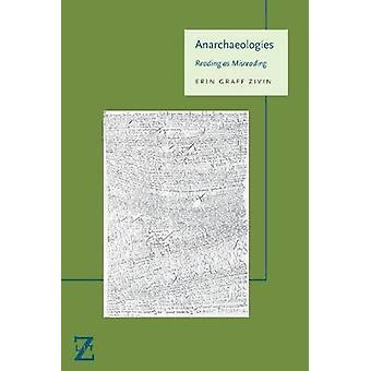 Anarchaeologies